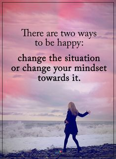 There are two ways to be happy  | Posted By: NewHowToLoseBellyFat.com