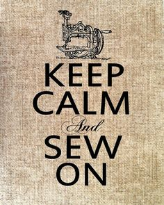 Keep Calm and Sew On Burlap Paper Vintage by SunnyBelleDesigns
