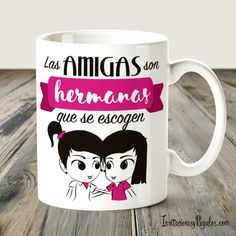 Taza - Amigas que son hermanas Friend Moving Away Gifts, Gifts For Friends, Sublimation Mugs, Ideas Para Fiestas, Christian Shirts, Best Friends Forever, Easy Projects, Diy And Crafts, Make It Yourself