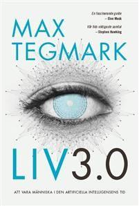 Max Tegmarks bok Liv 3.0
