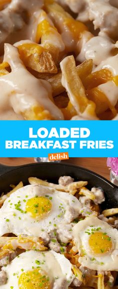 These Loaded Breakfast Fries are literally smothered in gravy goodness. Get the recipe from Delish.com.
