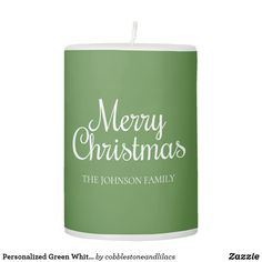 Shop Personalized Green White Merry Christmas Pillar Candle created by cobblestoneandlilacs. Merry Christmas Family, Christmas Holidays, Johnson Family, Company Names, Shades Of Green, Get One, Pillar Candles, Green Colors, Nice