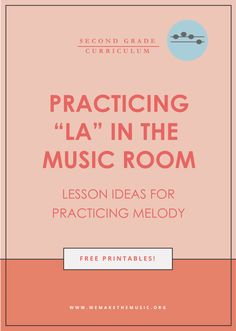 Music lesson ideas for practicing la