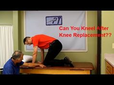 "Can You Kneel After Knee Replacement? Kneeling in a ""Safe"" Manner. - YouTube"