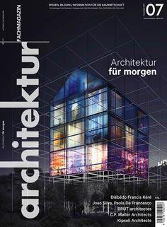 Architektur Fachmagazin eMagazin 07/2017 Francis Kere, Movies, Movie Posters, Google, Logos, Architecture, Education, Places, Films