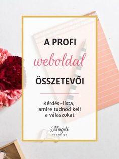 A profi weboldal összetevői - Kérdés-lista - Magdi webdesign Web Design, Letter Board, Wordpress, Lettering, Cover, Books, Weaving, Design Web, Libros