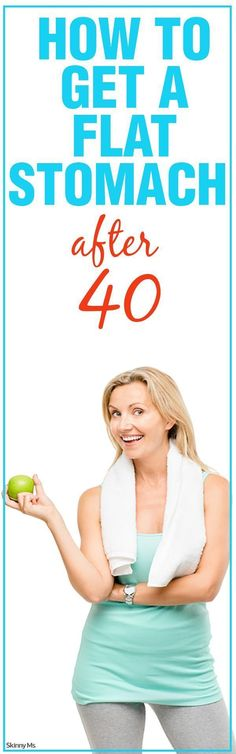 How to Get a Flat Stomach After 40 #flatbelly #flatstomach #weightloss