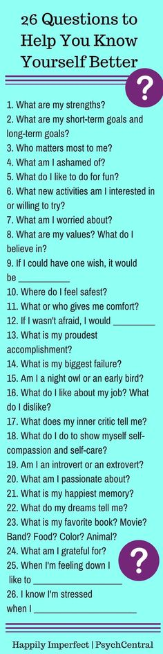 26 questions to help know yourself better...