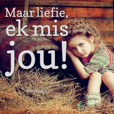 mis jou I Love You Quotes, Love Yourself Quotes, Cute Quotes, Happy Quotes, Funny Quotes, Prayer For Husband, Husband Quotes, Afrikaanse Quotes, Strong Quotes