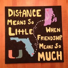 Canvas for my best friend's birthday. I go to school in Rhode Island and she goes to University of Miami