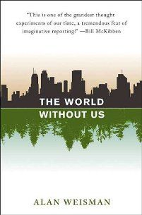 The World Without Us #AlanWeisman #Books