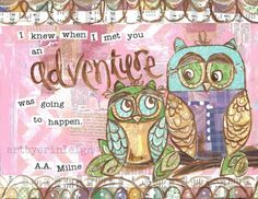 Inspirational Owl Art, Adventure Quote, A.A. Milne, 8 x 10 Fine Art Print, Mixed Media Collage. $18.00, via Etsy.