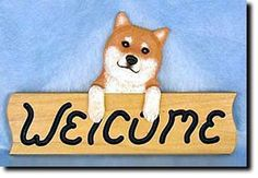 Shiba Inu - Dog Breed Welcome Sign - Our unique selection of hand painted natural oak Dog Breed Welcome Signs are sure to please the most discriminating Dog Lover! Be the envy of everyone with this un...
