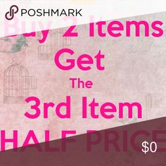 Yeah!! Best deal yet!!! Text me your items Super deal buy two get 3rd half off!!! Equal or lesser value Other