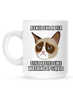 Grumpy Cat Asked For A Tea Mug Grumpy Cat http://www.amazon.co.uk/dp/B00BQAHTB6/ref=cm_sw_r_pi_dp_iAkSvb0VK91E1