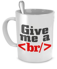 Do you love coffee (or tea, other beverages are available) as much as coding? Here's a fun mug for you to enjoy while writing amazing html code. - CODING/HTML MUG – A perfect gift whatever you like to