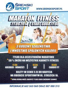 Dnia 27 września 2014r. w Śremskim Sporcie wielki dzień Fitnessu- MARATON FITNESS. www.sportowy.naszsrem.pl