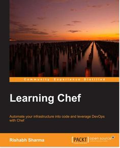 You Will Learn (1) The basic fundamentals of automation and detailed architectural understanding of each component of Chef (2) Install all the components of Chef, including troubleshooting instructions (3) Explore the intricacies of Cookbook writing and every component of a Cookbook (4) Manage the cloud infrastructure and bootstrapping cloud instances using Chef