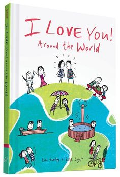 I Love You Around the World (Valentines Day long distance relationship gift ideas)