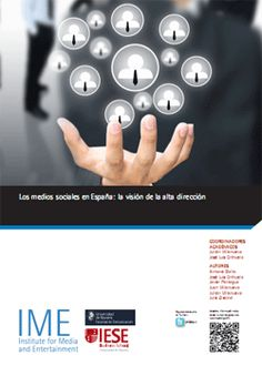 Los medios sociales en España, la visión de la alta dirección, IESE (02/2012)
