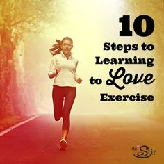 Some simple secrets to exercising regularly and even enjoying it. http://thestir.cafemom.com/healthy_living/185339/hate_working_out_10_simple