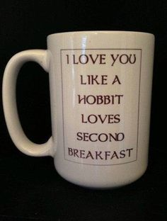 And hobbits really love second breakfast.