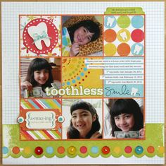 We R Memory Keepers Toothless Smile Layout by Mendi Yoshikawa - Scrapbook.com