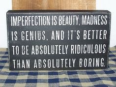 """IMPERFECTION IS BEAUTY, MADNESS IS ...""  Wood Box Sign Primitives by Kathy PBK"