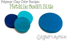 Polymer Clay Color Recipe  Metallic Ocean Blue Summertime is almost over, but it doesn't mean that you can't hold onto summer just a little bit longer. Here's one of my favorite blue color recipes to help you extend the summer into the fall months.     Summer almost over? Come ...