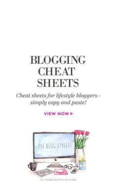 Blogging cheat sheets: copy and paste!