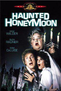Haunted Honeymoon, starring Gilda Radner, Gene Wilder, Daryl Hannah, and Dom Deluise