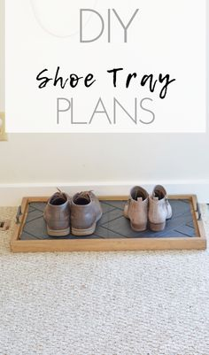 DIY Entryway Shoe Tr