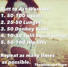 Butt workout!!!!                                                                                                                                                                                 More
