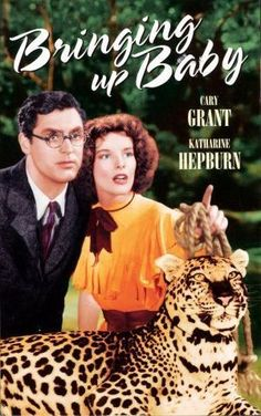 """BRINGING UP BABY (1938): While trying to secure a  million dollar donation for his museum, a befuddled paleontologist is pursued by a flighty and often irritating heiress and her pet leopard """"Baby."""""""