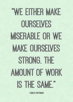 You get to choose! #bestrong #work #BeHappy