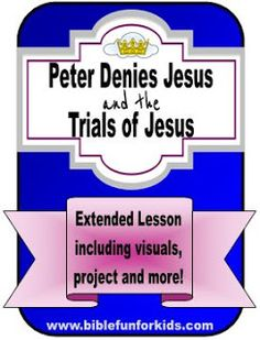 Peter Denies Jesus & Jesus Goes to Trial Extended lesson with printables Kids Church Lessons, Kids Sunday School Lessons, Sunday School Crafts, Lessons For Kids, School Ideas, Bible Stories For Kids, Bible For Kids, Object Lessons, Bible Lessons