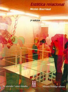 La Estética relacional término concebido por el teórico y crítico Nicolas Bourriaud (n. 1965) caracteriza y distingue el arte de los años 90s de aquel de los decenios anteriores, en particular, sobre el modo en que el sistema de las artes procesó tres coyunturas: el nuevo contexto sociopolítico tras la caída del muro de Berlín en 1989; el nuevo ambiente tecnológico con la difusión de las computadoras personales y el desarrollo de internet