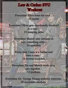 The Law & Order: SVU workout!    Want to see a workout for your favorite show or movie? Let us know here.