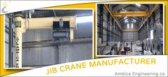 #AmbicaEngineeringCo. The leading manufacturer and supplier of top quality #JibCrane products in India.