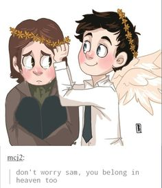 Oh. My. God. I'm gonna die of cuteness overload. (I just thought: what if god is pissed at Dean for the Mark situation and doesn't favor him any more? It'd be like John all over again.)