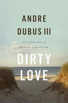 Dirty Love - Hudson Library & Historical Society