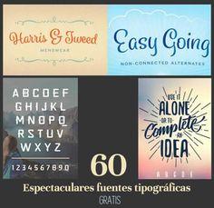 60 espectaculares fuentes tipográficas para descargar gratuitamente #fuentestipograficas