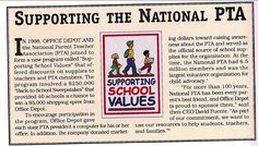 "In 1998, Office Depot and the National Parent Teacher Association joined forces to create the ""Supporting School Values"" program, which raised revenue as well as awareness for the PTA"