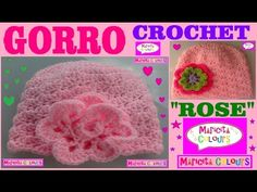"""Gorro Bebé """"Rose"""" Crochet (Parte 2) Todas las TALLAS por Maricita Colours - YouTube"""