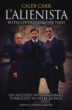 Caleb Carr - L'alienista (Ebook) | Serie TV Italia