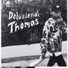 Delusional Thomas, Larry Fisherman, Mac Miller