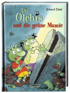 Die Olchis und die grüne Mumie - Erhard Dietl (ab 8 Jahren)