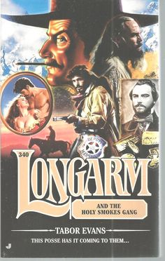 Longarm And The Holy Smokes Gang Tabor Evans #340 Adult Western Paperback 2007