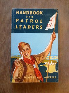 Handbook for Patrol Leaders (1963) by The Boy Scouts of America - Vintage Nonfiction Book
