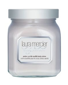 Laura Mercier  Ambre Vanille Souffle Body Cream. LOVE.